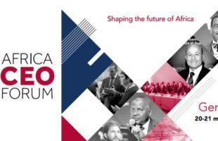 AFRICA CEO FORUM 2017, la réinvention du « business model » africain à l'ordre du jour !
