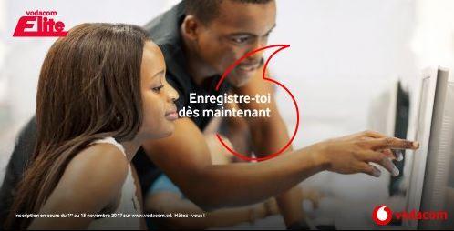 RDC: Programme Elite 2017, Vodacom Congo ouvre les inscriptions !