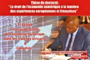 Kodjo Ndukuma : « Les aspects clés de l'économie numérique dans les marchés africains et congolais»