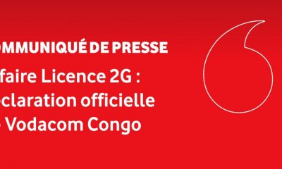 RDC : Vodacom éclaircit l'opinion publique sur l'évolution de l'affaire licence 2G 8