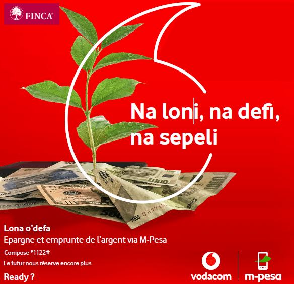 RDC : « LONA O DEFA », le service d'épargne et d'emprunt via M-Pesa lancé par VodaCash et Finca 1