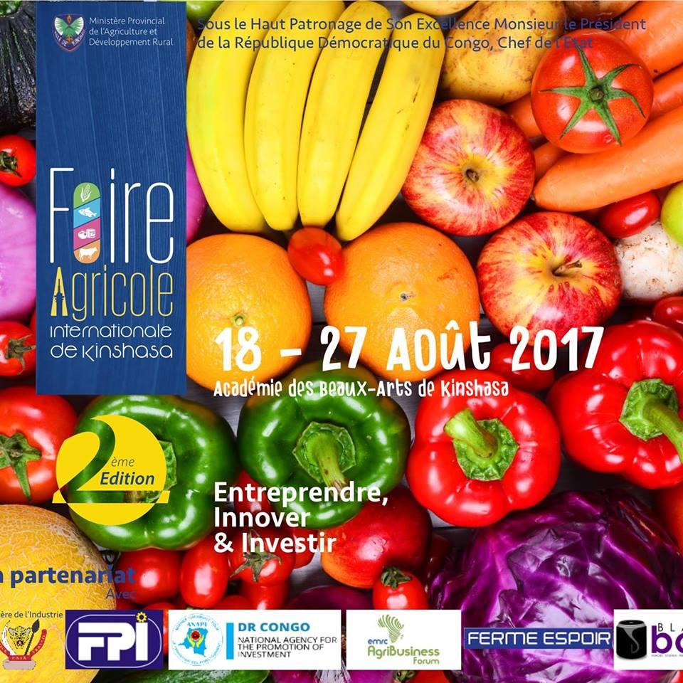RDC : La Foire Agricole Internationale de Kinshasa ouvre ses portes ce vendredi 18 Août 2017