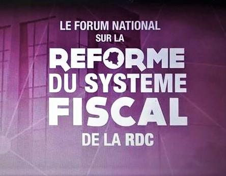 RDC : Les enjeux du Forum sur la réforme du système fiscal
