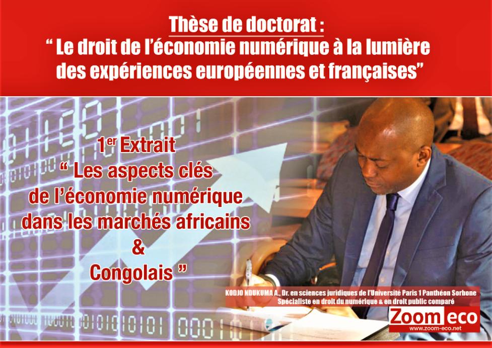 Kodjo Ndukuma : « Les aspects clés de l'économie numérique dans les marchés africains et congolais» 1