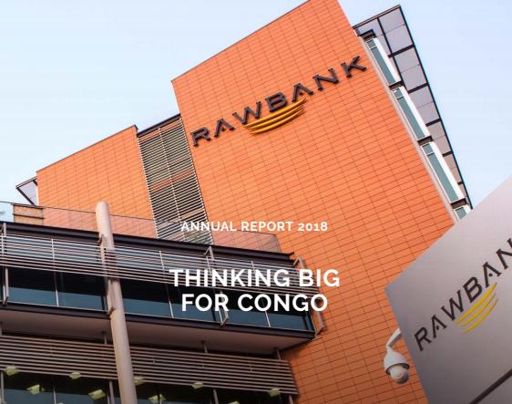 RDC: Rawbank réalise de chiffres en forte progression en 2018 3