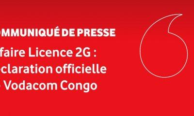 RDC : Vodacom éclaircit l'opinion publique sur l'évolution de l'affaire licence 2G 6