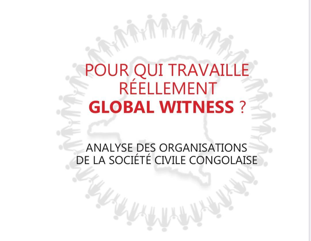 RDC: Coalition tous pour le Congo révèle «l'imposture idéologique» de Global Witness en cinq points 1