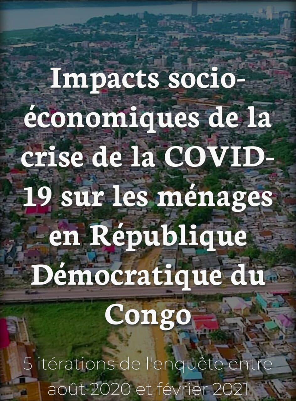 RDC : Covid-19, le nombre de ménages subissant une baisse de revenus augmente de 47% à 62% (Sondage) 1